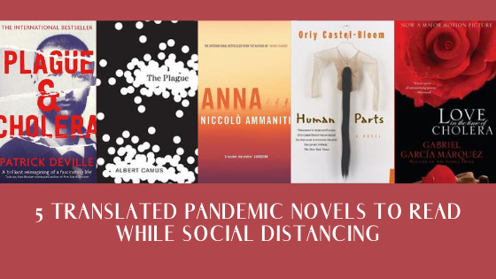 5 Translated Pandemic Novels to Read While Social Distancing