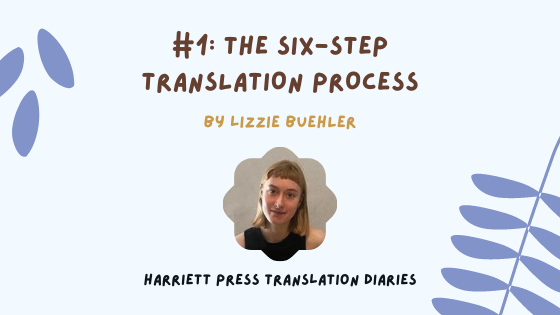 Lizzie's Translation Diary #1: The Translation Process