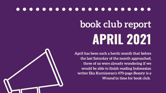 Book Club Report (April 2021)