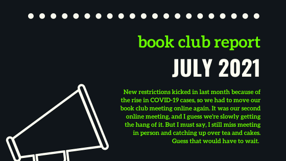 July 2021 Book Club Report: Mohamed Latiff Mohamed's The Widower
